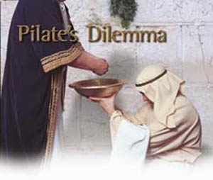 Pilate's Dilemma